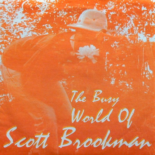 SCOTT BROOKMAN / THE BUSY WORLD OF [USED 7inch/US] 800円