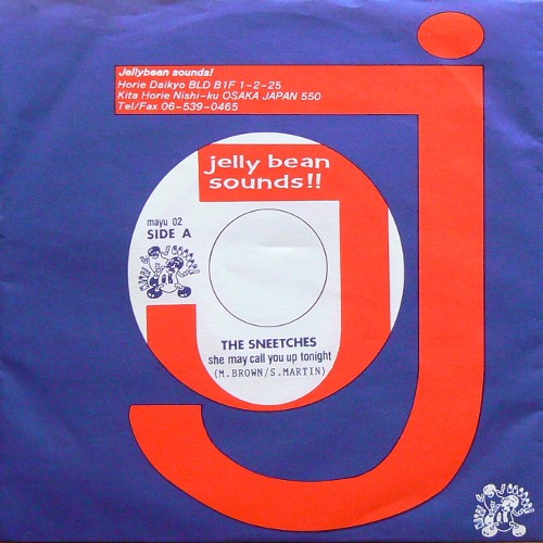 THE SNEETCHES / SHE MAY CALL YOU UP TONIGHT [USED 7inch/JPN] 800円