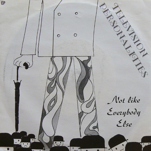 TELEVISION PERSONALITIES / NOT LIKE EVERYBODY ELSE [USED EP/EU] 1200円