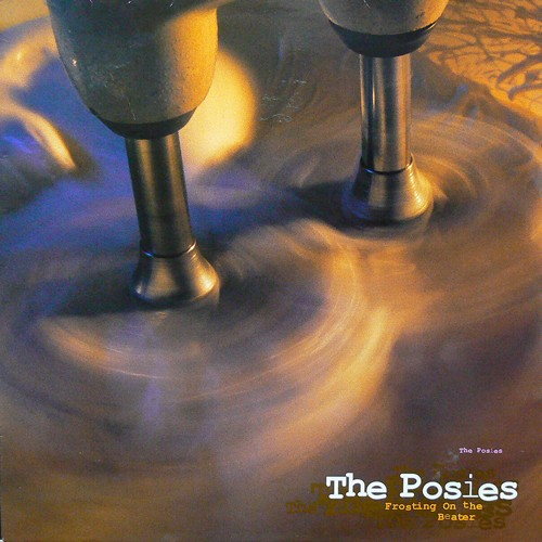 THE POSIES / FROSTING ON THE BEATER [USED LP/EU] 6800円