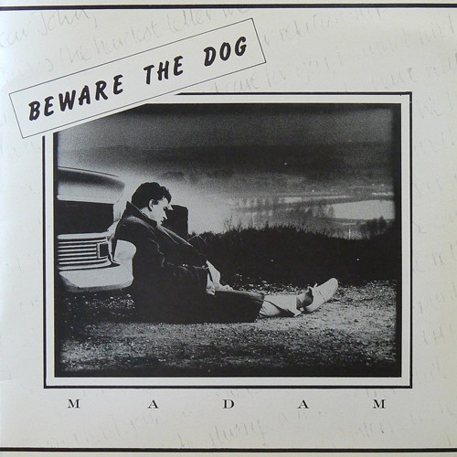 BEWARE THE DOG / MADAM [USED 7inch/UK] 1400円
