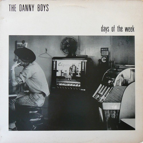 THE DANNY BOYS / DAYS OF THE WEEK [USED 12inch/UK] 2800円