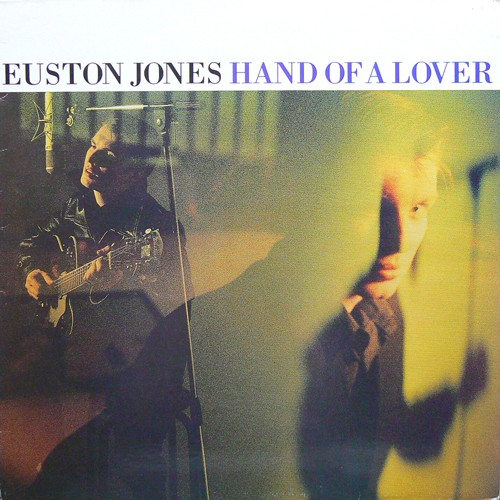 EUSTON JONES / HAND OF A LOVER ('89) [USED LP/EU] 3300円