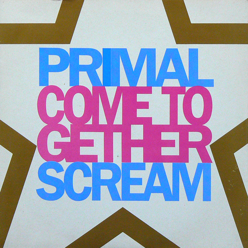 PRIMAL SCREAM / COME TOGETHER ('90) [USED 7inch/UK] 1600円