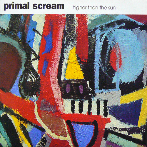 PRIMAL SCREAM / HIGHER THAN THE SUN ('91) [USED 7inch/UK] 1600円