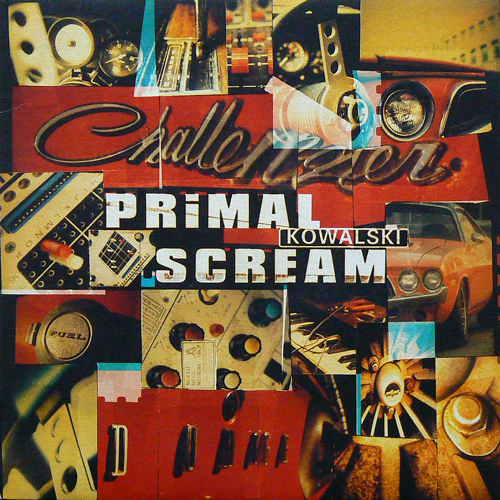 PRIMAL SCREAM / KOWALSKI ('97) [USED 7inch/UK] 1200円