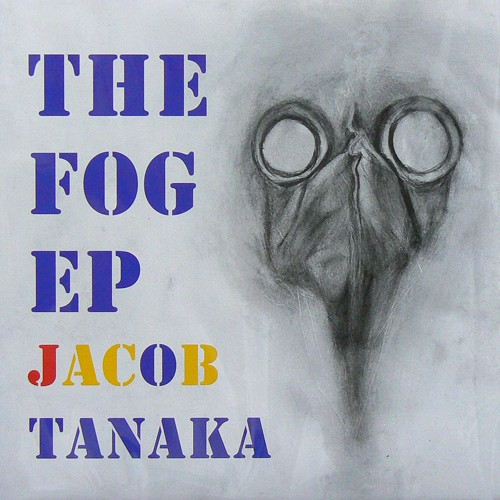 田中ヤコブ / THE FOG EP ('19) [NEW EP/JPN] 1500円