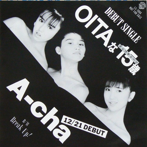 A-Cha / OITAな15歳 ('87) [USED 7inch/JPN] 1200円