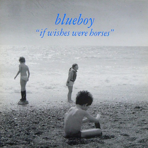 BLUEBOY / IF WISHES WERE HORSES ('92) [USED LP/UK]