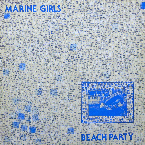 MARINE GIRLS / BEACH PARTY ('81) [USED LP/UK]