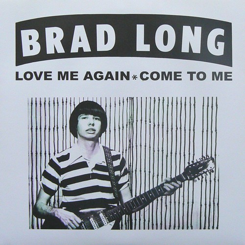 BRAD LONG / LOVE ME AGAIN ('77) [USED 7inch/US] 1200円
