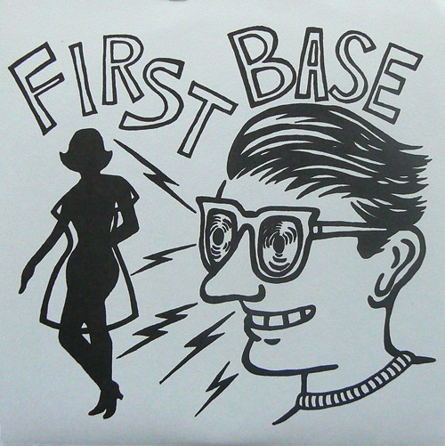 FIRST BASE / I SAW HER FIRST ('10) [USED 7inch/CANADA] 600円