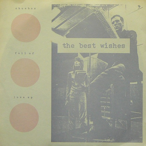 THE BEST WISHES / SHOEBOX FULL OF LOVE EP ('97) [USED 7inch/US] 2000円