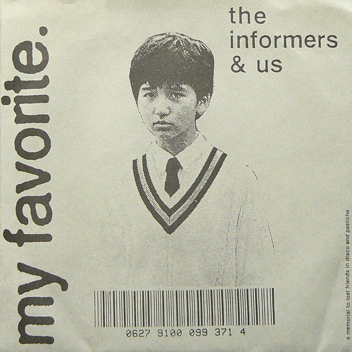 MY FAVORITE / THE INFORMERS & US ('95) [USED 7inch/US] 1800円